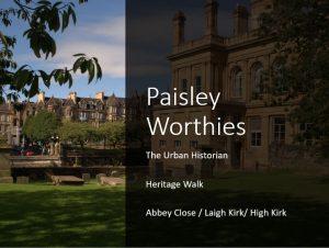 Paisley Worthies Virtual Heritage Walk