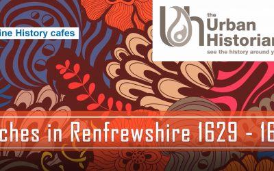 OHC002 – Renfrewshire Witches 1629 – 1650